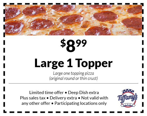 $8.99 Large 1 Topper pizza
